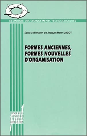 Lire Formes anciennes, formes nouvelles d'organisation pdf ebook