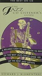The Jazz CD Listener's Guide : The Best on CD