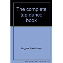 The Complete Tap Dance Book