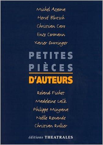 Livres Petites pièces d'auteurs Tome 1 : Petites pièces d'auteurs epub, pdf