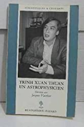 Trinh Xuan Thuan, un astrophysicien