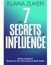 The Seven Secrets of Influence: Revised Edition