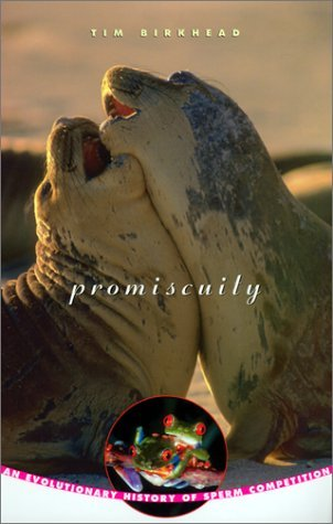 Download By Tim Birkhead - Promiscuity: An Evolutionary History of Sperm Competition: 1st (first) Edition PDF