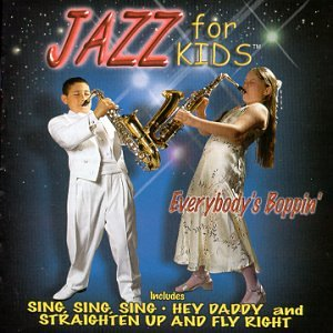 Jazz for Kids Courier shipping free shipping Everybody's Boppin Very popular