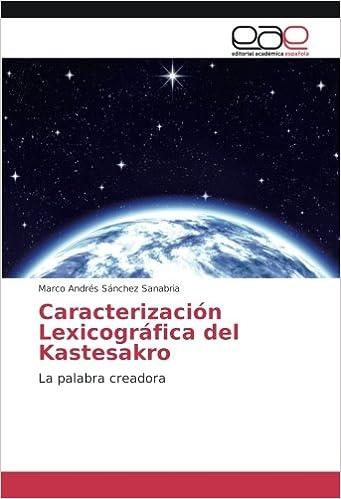 Caracterización Lexicográfica del Kastesakro: La palabra creadora