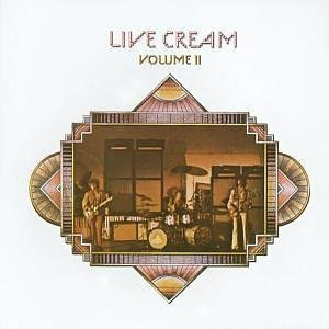 Live Cream, Vol. Ii by Atco