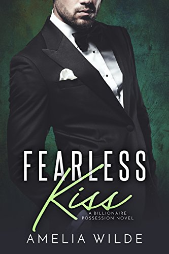 Fearless Kiss Billionaire Possession Novel ebook product image