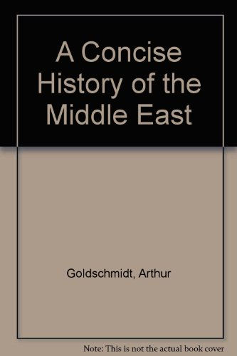A Concise History of the Middle East (5th Edition)