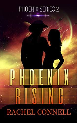 Phoenix Rising: Phoenix Series book 2
