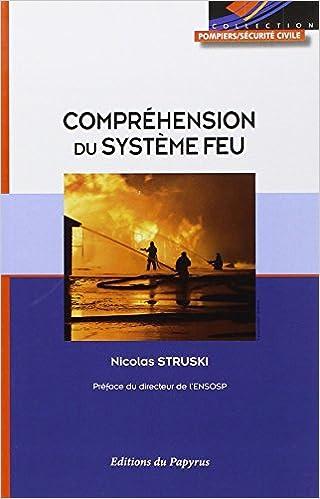 En ligne téléchargement Compréhension du système feu : Apports scientifiques - Approche opérationnelle epub pdf