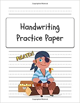 Handwriting Practice Paper: Cute Pirate Workbook with ...