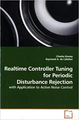 Book Realtime Controller Tuning for Periodic Disturbance Rejection: with Application to Active Noise Control
