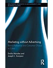 Marketing without Advertising: Brand Preference and Consumer Choice in Cuba