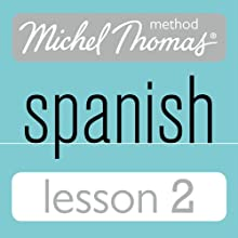 Michel Thomas Beginner Spanish, Lesson 2 Audiobook by Michel Thomas Narrated by Michel Thomas