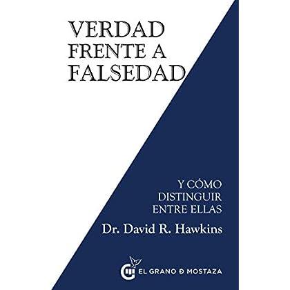 Verdad frente a falsedad (Spanish Edition)