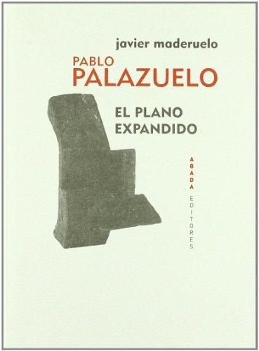 Descargar Libro Pablo Palazuelo El Plano Expandid Javier Maderuelo Raso