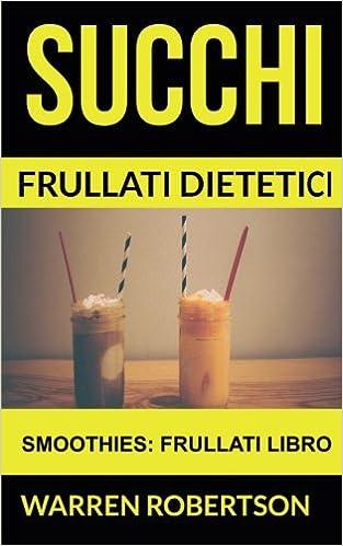 ricette smoothie per la perdita di peso
