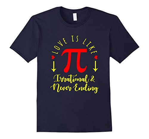 Mens Funny Love Is Like Pi T Shirt Math National Pi Day Gift Large Navy