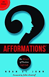 Afformations®: The Miracle of Positive Self-Talk