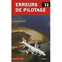 Erreurs de pilotage, t. 12