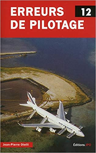 Erreurs de pilotage - tome 12