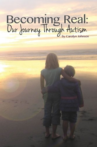 Download Becoming Real: Our Journey Through Autism pdf
