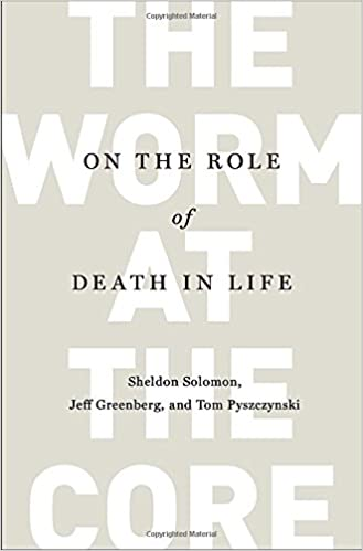 The Worm at the Core: On the Role of Death in Life: Sheldon