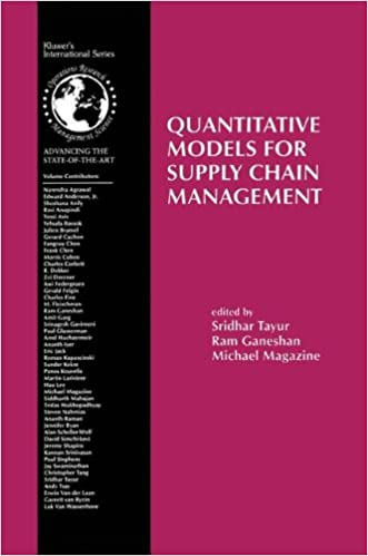 Quantitative Models For Supply Chain Management International Series In Operations Research Science 1999th Edition