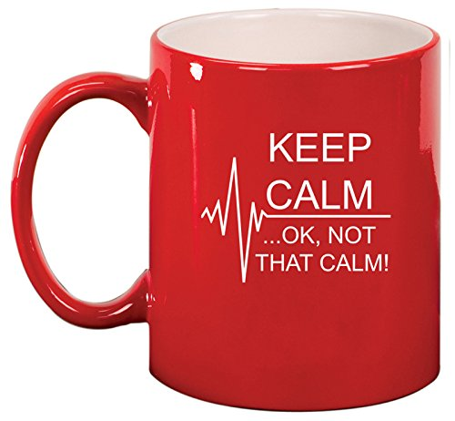 Keep Calm Ok Not that Calm Nurse Paramedic Medical EKG Ceramic Coffee Tea Mug Cup (Red) (Paramedic Coffee Mug)