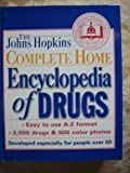 The Johns Hopkins Complete Home Encyclopedia of Drugs, , 0929661435