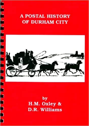 A Postal History Of Durham City Durham County Library Local History