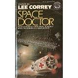 Space Doctor, Lee Correy, 0345324862
