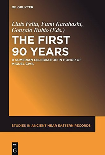 Download for free The First Ninety Years: A Sumerian Celebration in Honor of Miguel Civil