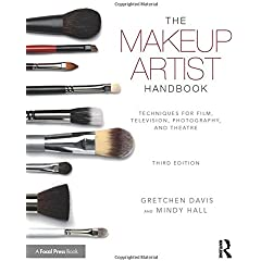 The Makeup Artist Handbook: Techniques for Film, Television, Photography, and Theatre, 3rd Edition