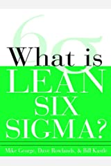 What is Lean Six Sigma Kindle Edition