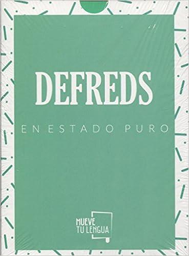 Defreds en estado puro: Amazon.es: José Ángel Gómez Iglesias, @defreds: Libros