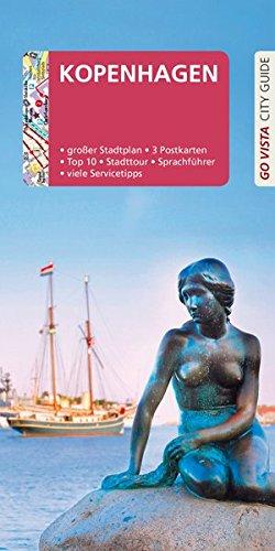 GO VISTA: Reiseführer Kopenhagen: Mit Faltkarte und 3 Postkarten
