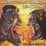 Double Brutal by Austrian Death Machine