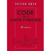 CODE DE LA SANTÉ PUBLIQUE 2014