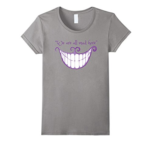 Mad T Party Costumes (Womens We Are All Mad Here Alice Cat Smile Halloween Costume TShirt Small Slate)