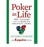 img - for Poker as Life: 101 Lessons from the World's Greatest Game (Paperback) - Common book / textbook / text book