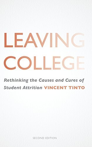 Leaving College: Rethinking the Causes and Cures of Student Attrition by Vincent Tinto (1993-05-03)