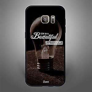 Samsung Galaxy S7 Edge Life is Beautiful Struggle