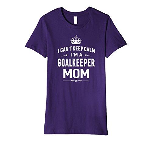Goalkeeping Jersey Graphic (Womens I Can't Keep Calm I'm A Goalkeeper Mom T-shirt Women Gift XL Purple)