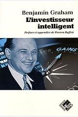 L'investisseur intelligent. Un livre de conseils pratiques Paperback
