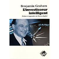 L'Investisseur intelligent : Un livre de conseils pratiques