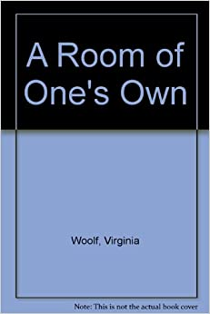 a review of a room of ones own by virginia woolf Summary a woman must have money and a room of her own if she is to write fiction, wrote virginia woolf published in 1920, a room of one's own has often been heralded as the first modern.