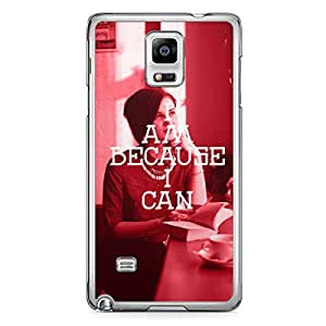 Inspirational Samsung Note 4 Transparent Edge Case - I am Because I can