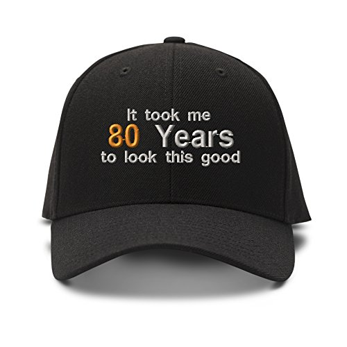 It Took Me 80 Years to Look Good Sewed Unisex Adult Hook & Loop Acrylic Adjustable Structured Baseball Hat Cap - Black, One Size ()