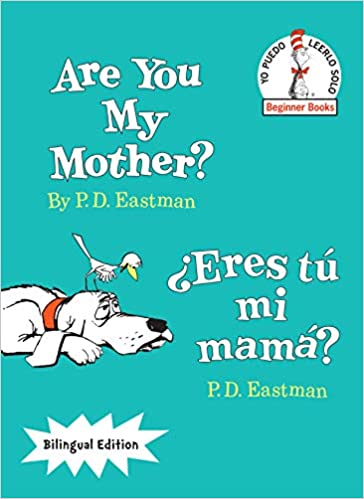 Are You My Mother  ¿Eres tu mi mamá?